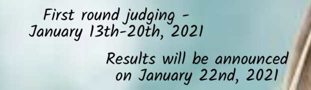 First round of judging started on January 13th, 2021